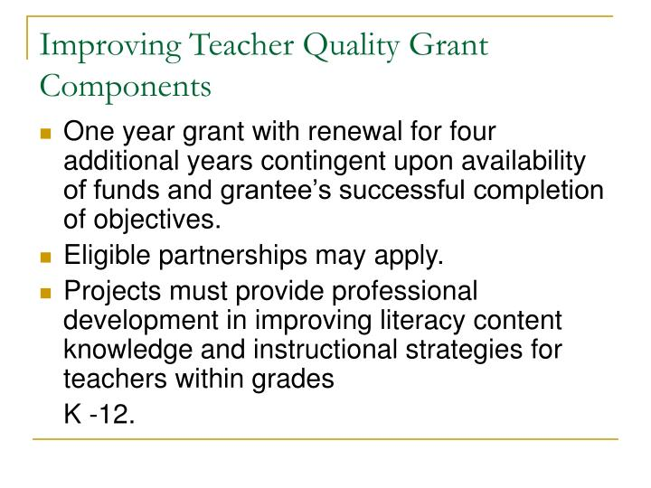 Improving Teacher Quality Grant Components