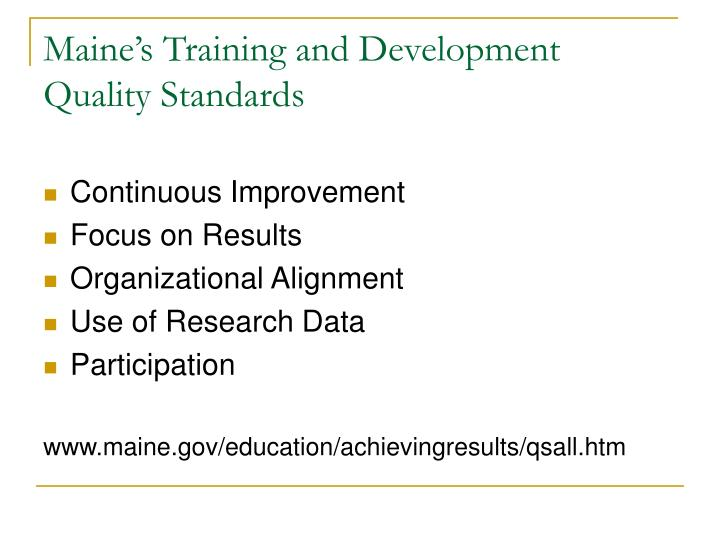 Maine's Training and Development Quality Standards