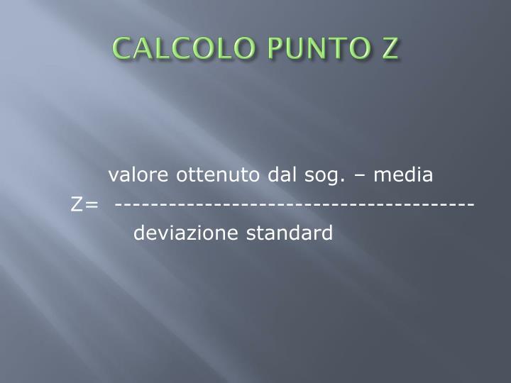 CALCOLO PUNTO Z