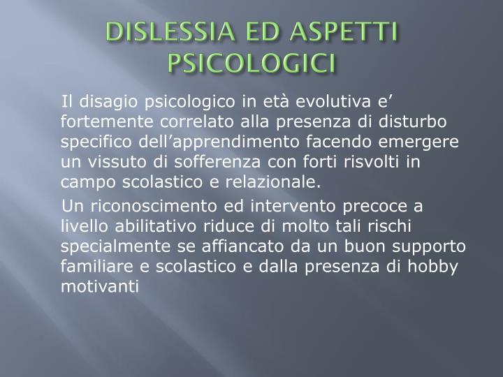 DISLESSIA ED ASPETTI PSICOLOGICI