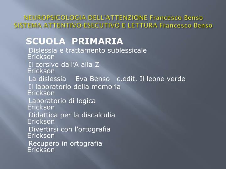 NEUROPSICOLOGIA DELL'ATTENZIONE Francesco