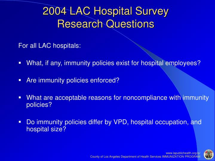 2004 LAC Hospital Survey