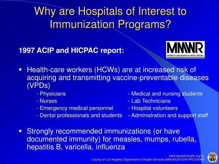 Why are Hospitals of Interest to Immunization Programs?