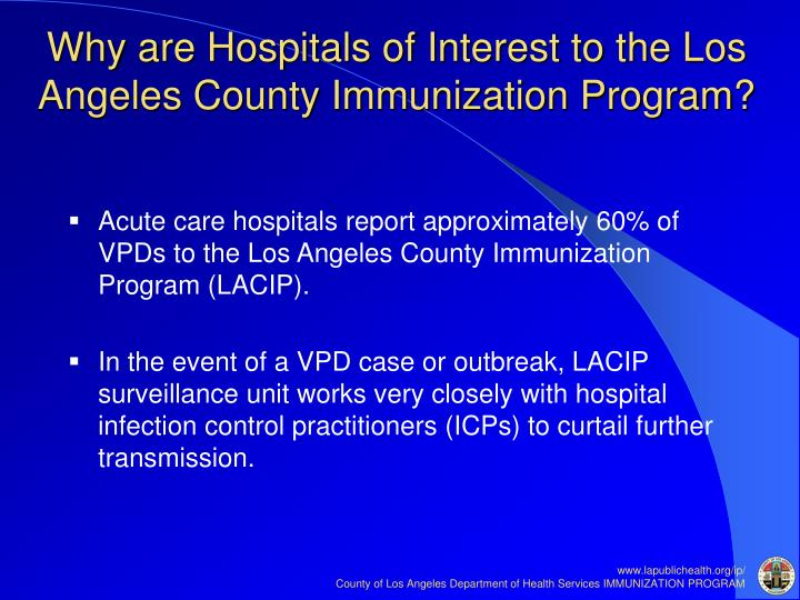 Why are Hospitals of Interest to the Los Angeles County Immunization Program?