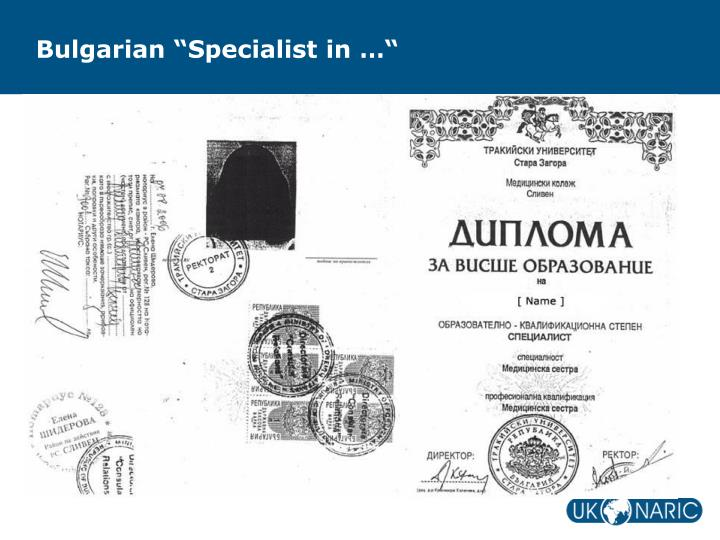 "Bulgarian ""Specialist in …"""