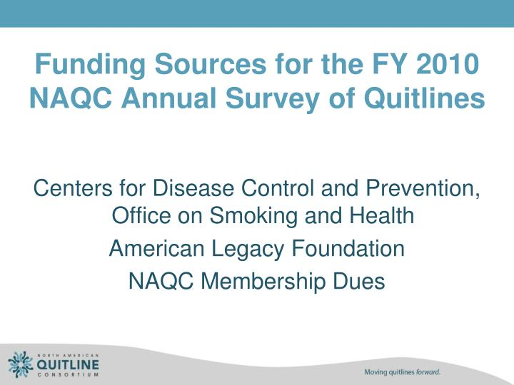 Funding Sources for the FY 2010 NAQC Annual Survey of Quitlines