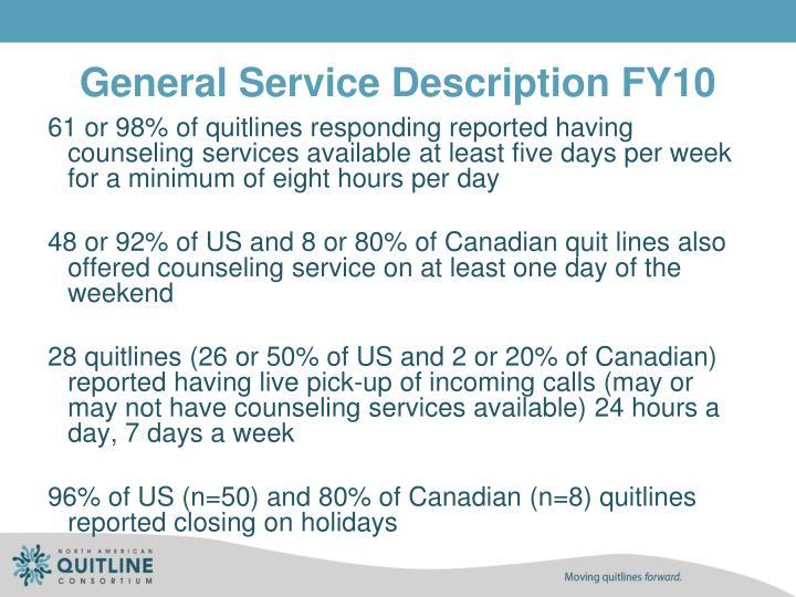 General Service Description FY10