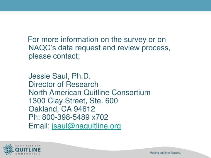 For more information on the survey or on NAQC's data request and review process, please contact;