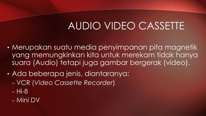 Audio Video Cassette
