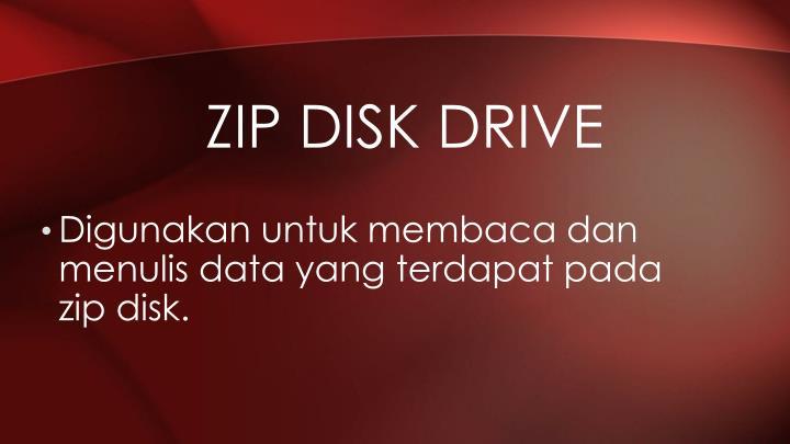 Zip disk drive