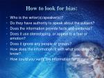 how to look for bias