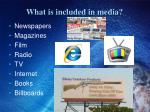 what is included in media