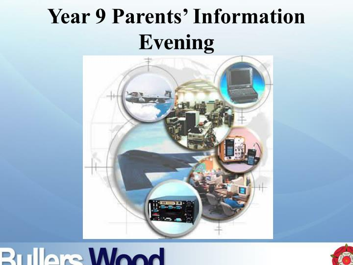 year 9 parents information evening