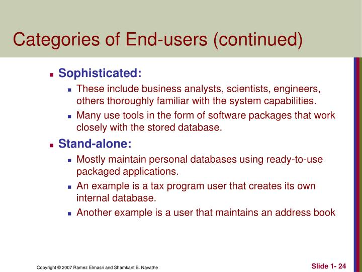 Categories of End-users (continued)