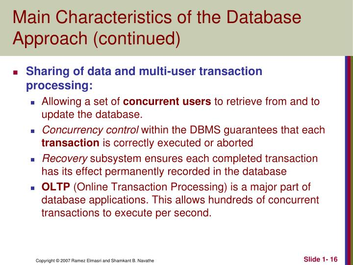 Main Characteristics of the Database Approach (continued)