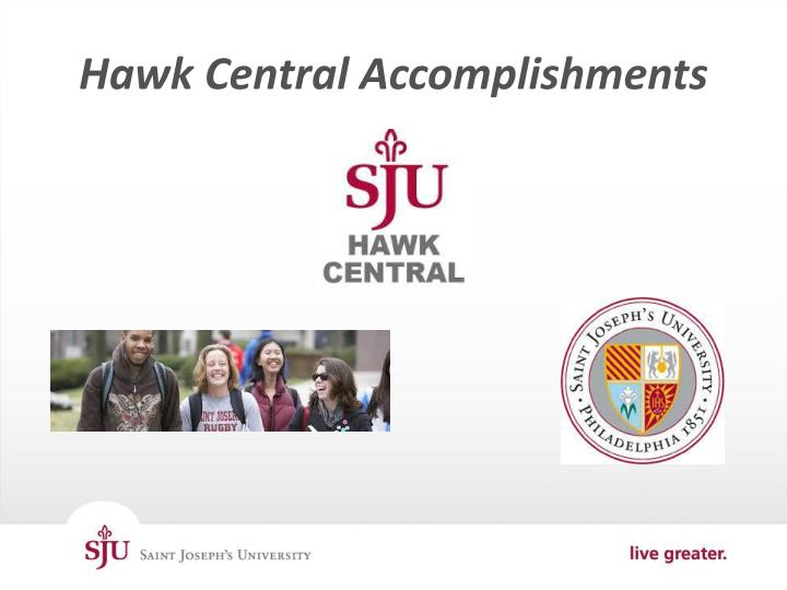 Hawk Central Accomplishments