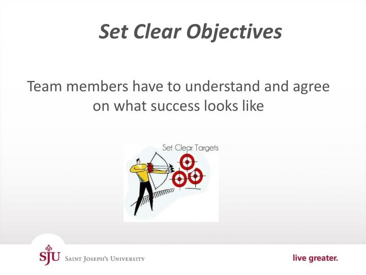 Set Clear Objectives