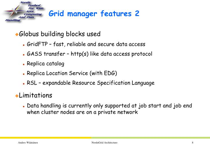 Grid manager features 2