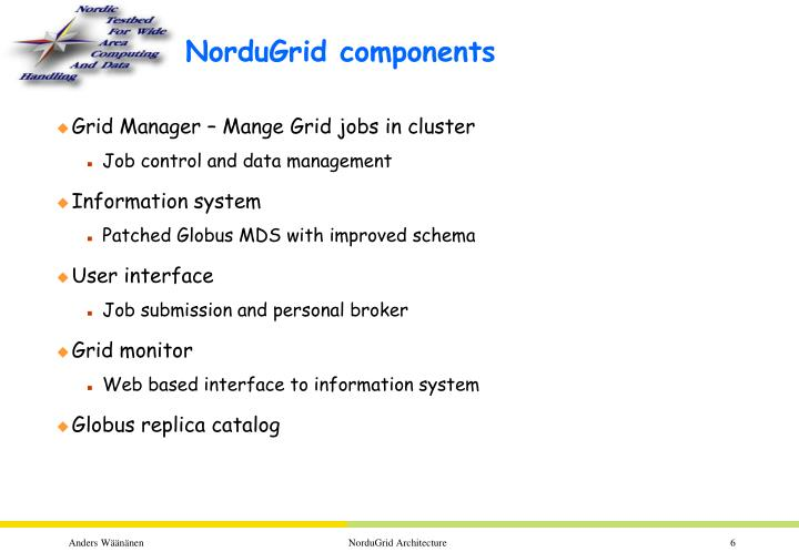 NorduGrid components
