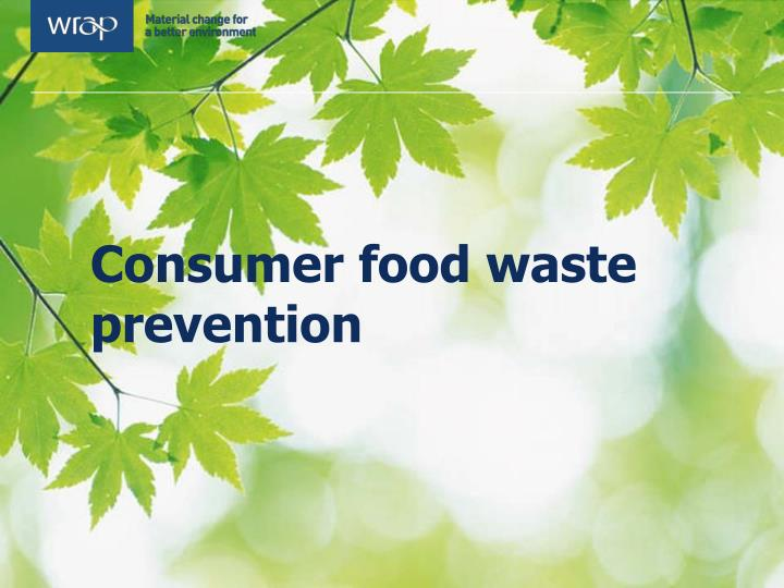 Consumer food waste prevention