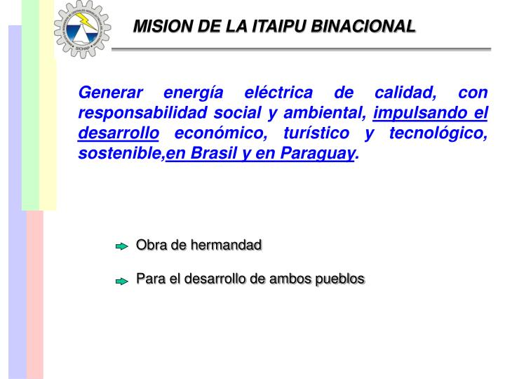 MISION DE LA ITAIPU BINACIONAL