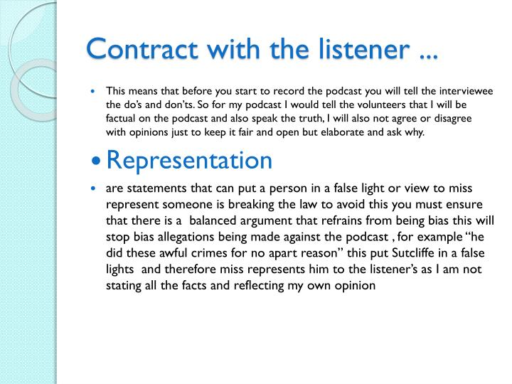 Contract with the listener ...