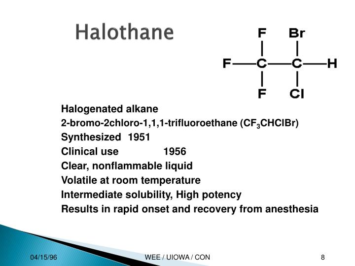 Halogenated alkane