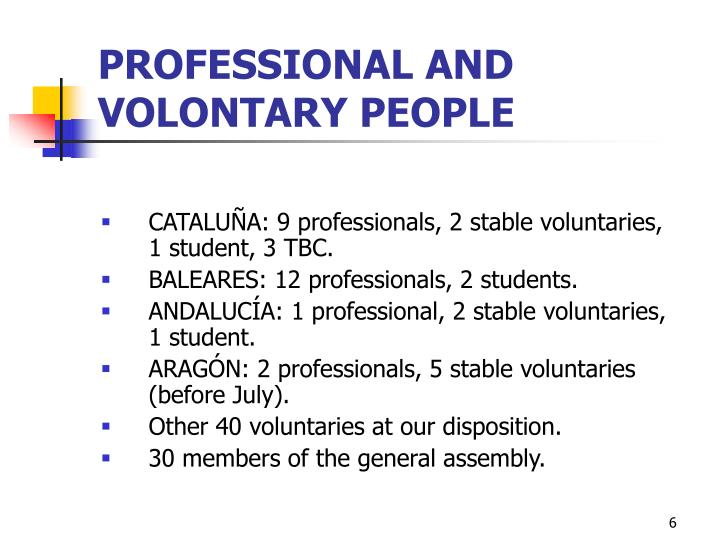 PROFESSIONAL AND VOLONTARY PEOPLE