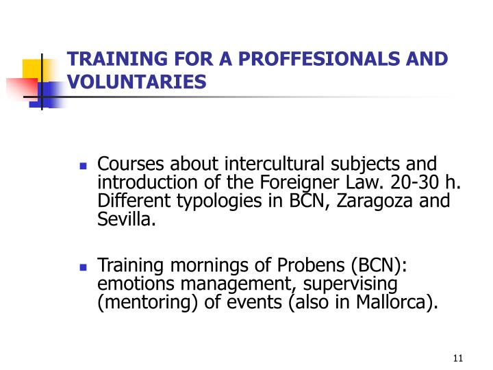 TRAINING FOR A PROFFESIONALS AND VOLUNTARIES
