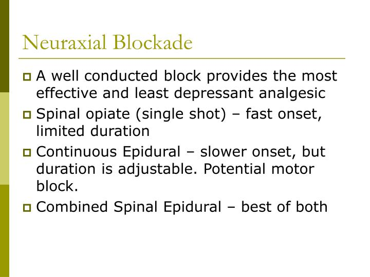 Neuraxial Blockade