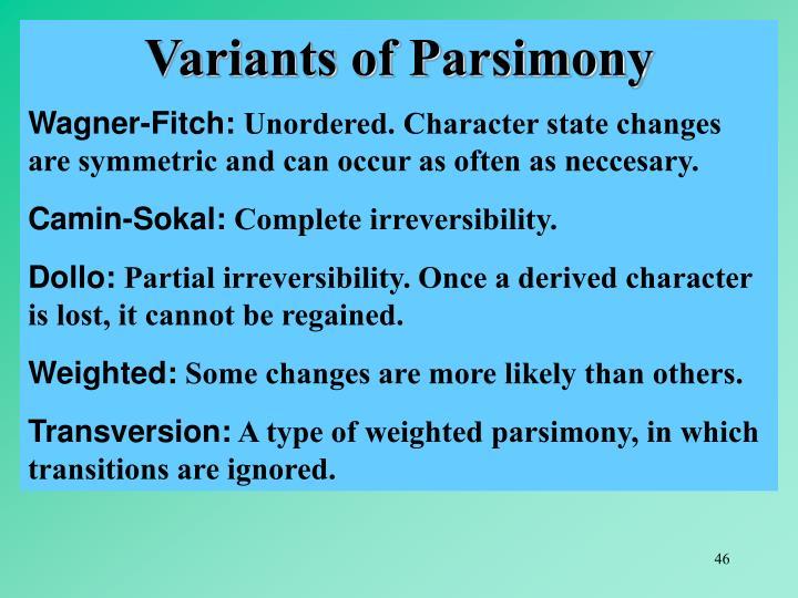 Variants of Parsimony