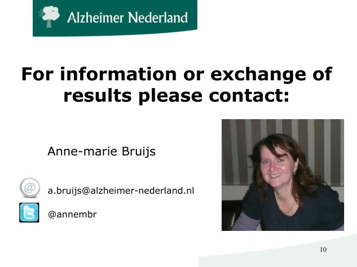 For information or exchange of results please contact: