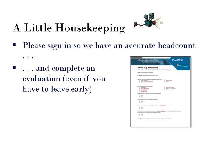 A Little Housekeeping
