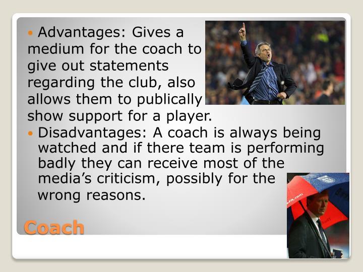 Advantages: Gives a