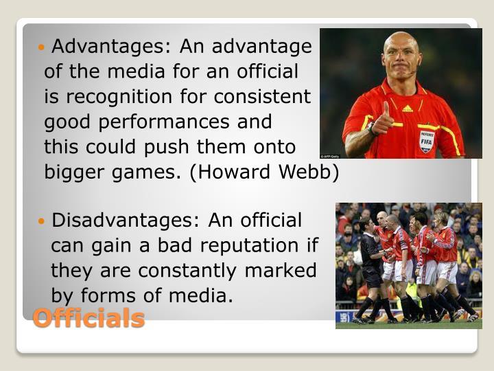 Advantages: An advantage