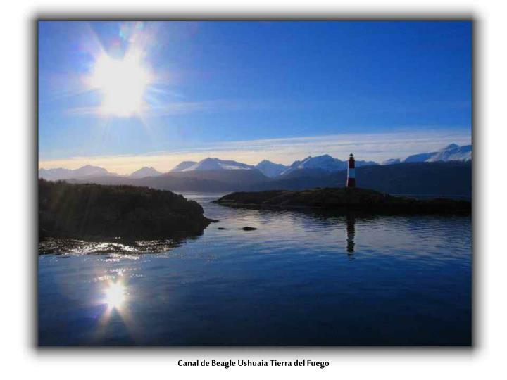 Canal de Beagle Ushuaia Tierra del Fuego