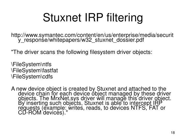 Stuxnet IRP filtering