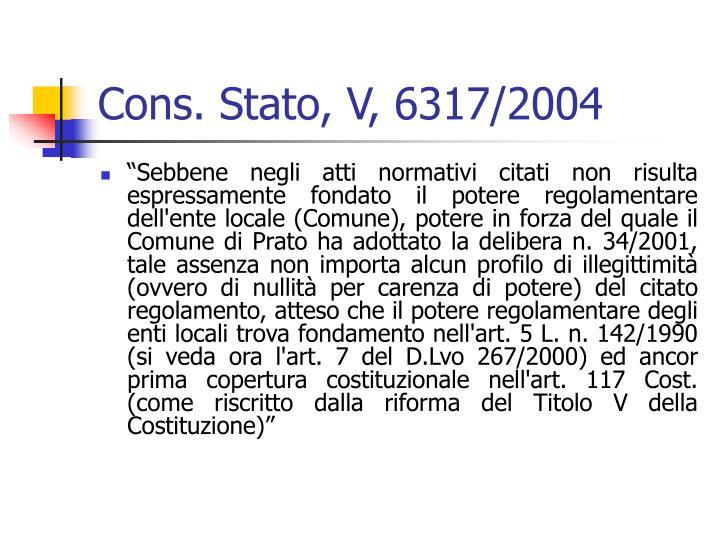 Cons. Stato, V, 6317/2004