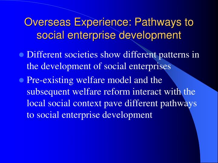 Overseas Experience: Pathways to social enterprise development