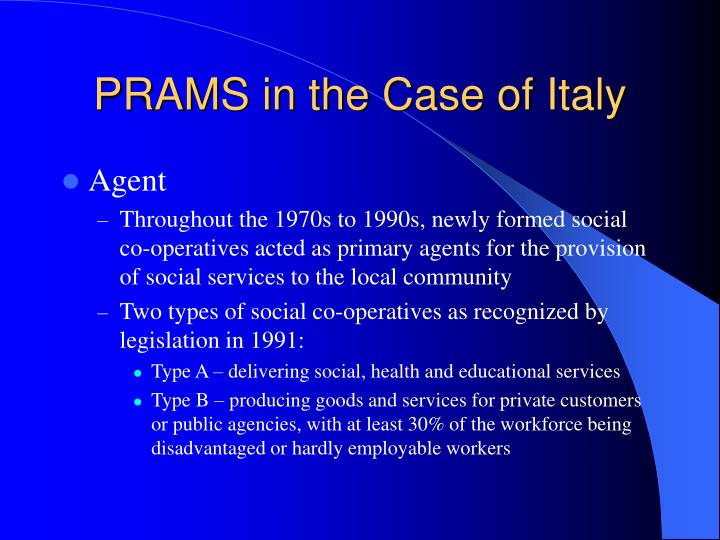 PRAMS in the Case of Italy