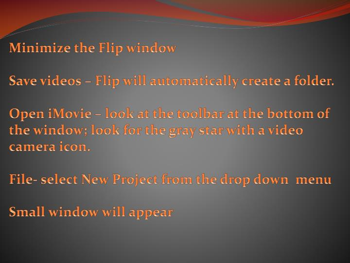 Minimize the Flip window