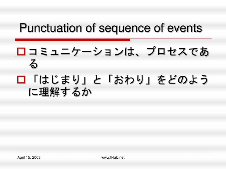 Punctuation of sequence of events