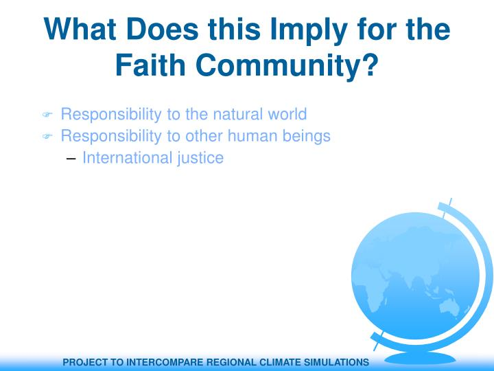 What Does this Imply for the Faith Community?