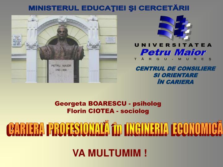 MINISTERUL EDUCAŢIEI ŞI CERCETĂRII