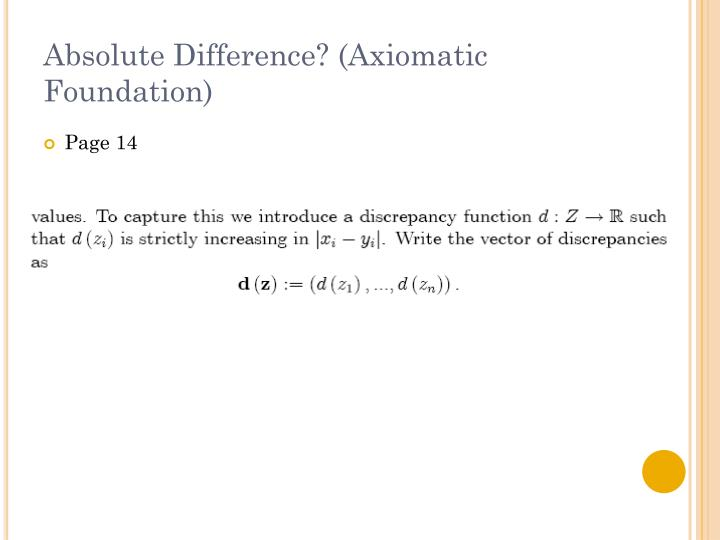 Absolute Difference? (Axiomatic Foundation)