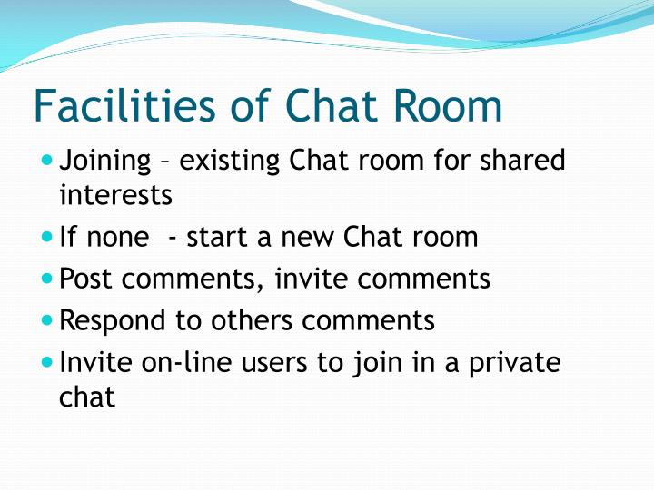 Facilities of Chat Room