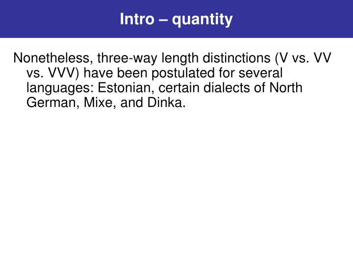 Intro – quantity