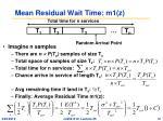 mean residual wait time m1 z