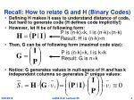 recall how to relate g and h binary codes