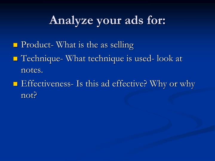 Analyze your ads for: